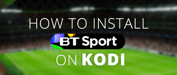 install bt sport on Kodi