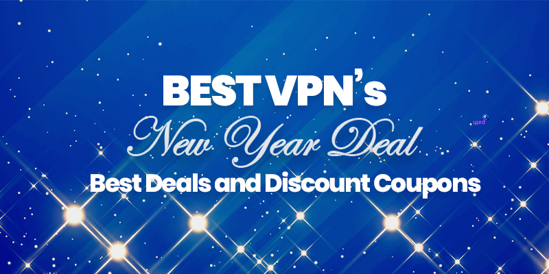Best VPN New Year Deals