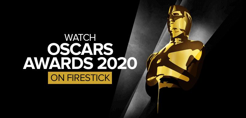 Watch Oscars Awards 2020 on Firestick