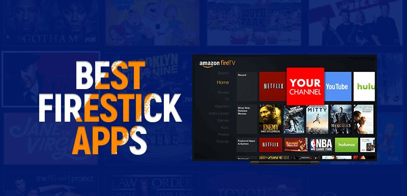 Best Firestick Apps