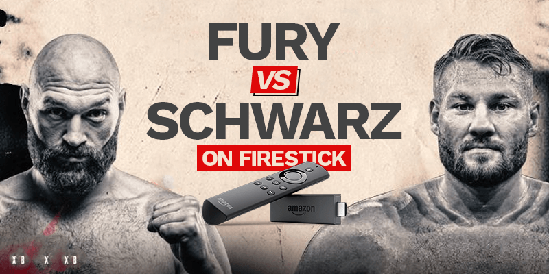 Tyson Fury vs. Tom Schwarz on firestick