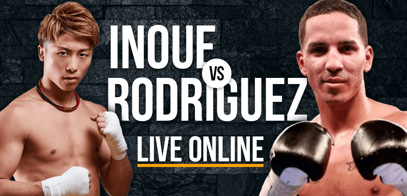 watch naoya inoue vs emmanuel rodriguez live online