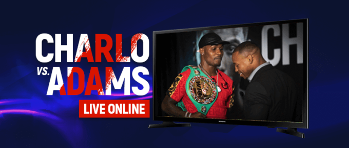 Watch Charlo vs Adams Live Online