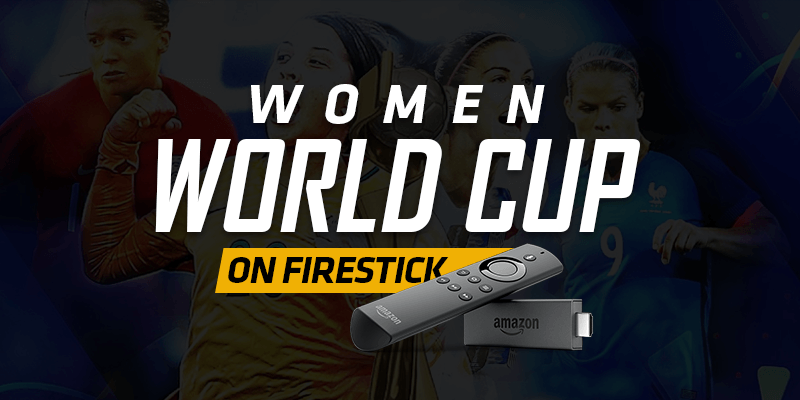 Watch Women World Cup On Firestick