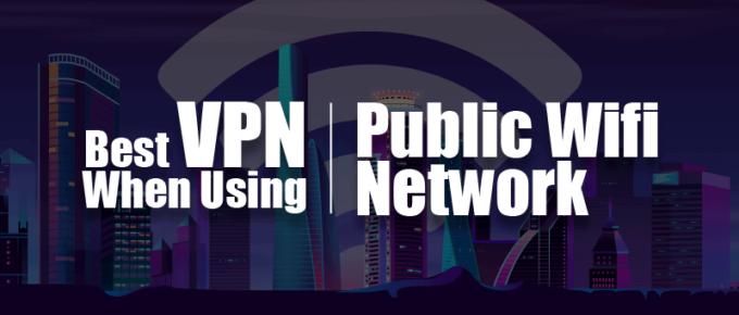 Best VPN for Public Wifi Network