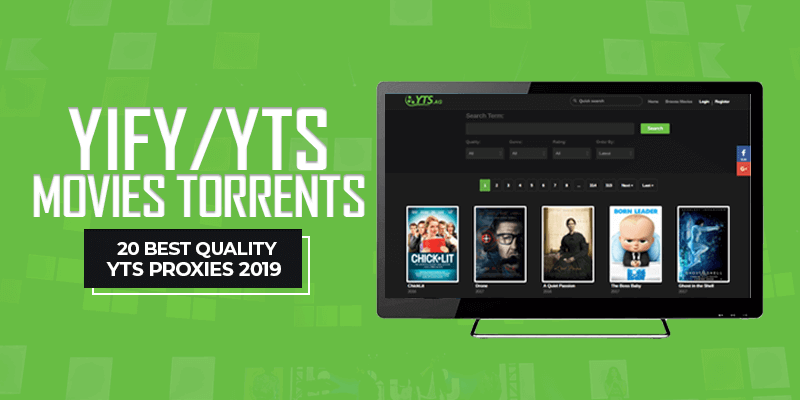 20 Best Quality YTS Proxies 2019