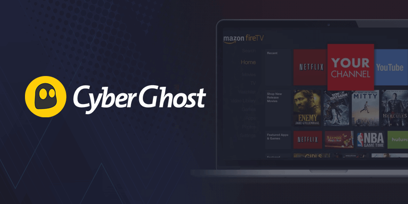 CyberGhost VPN For Firestick
