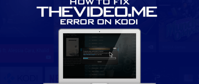 Fix Thevideo.me Pair Error on Kodi