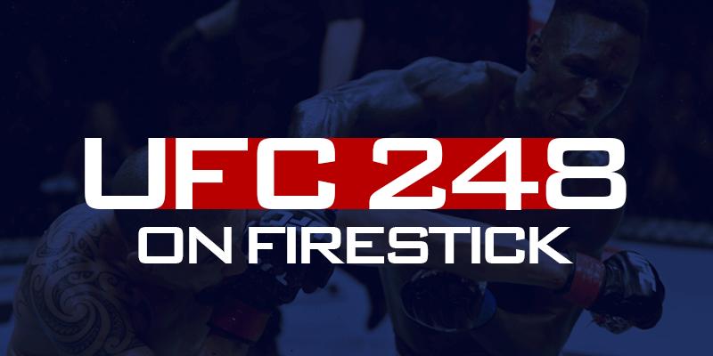 UFC 248 on Firestick