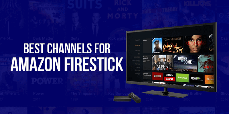 Best Firestick Channels