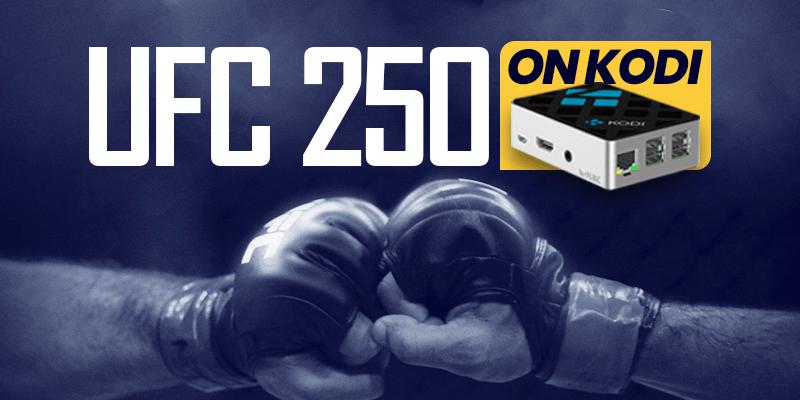 UFC 250 on Kodi