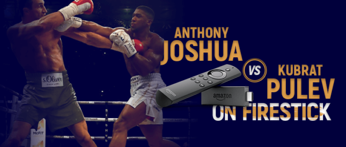 Watch Joshua vs Pulev on Firestick
