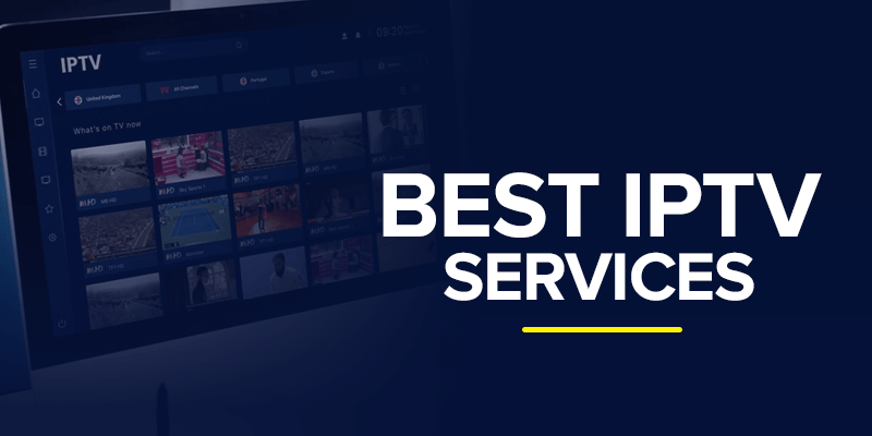 The Best IPTV Services 2020 – Best Channels, Paid & Free Services