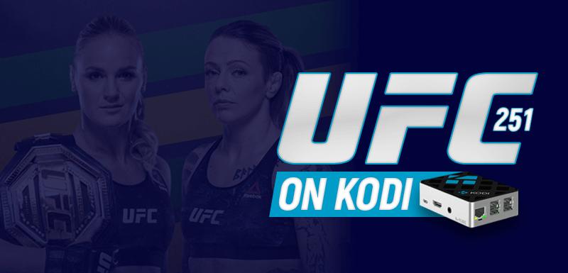 UFC 251 on Kodi