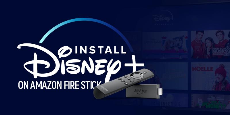 Install Disney Plus on Amazon Fire Stick