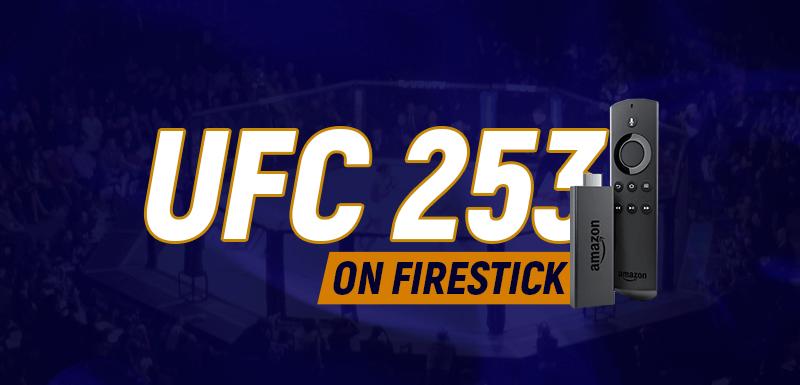 UFC 253 on Firestick