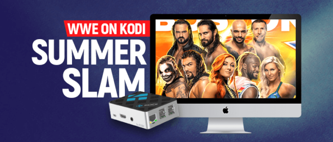 WWE on Kodi - SummerSlam