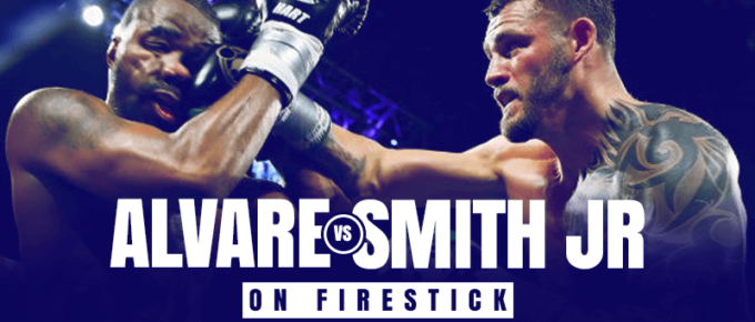 Watch Alvarez vs Smith Jr. on Firestick