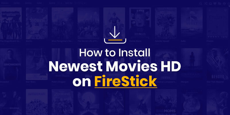 How to install newest movies HD on firestick