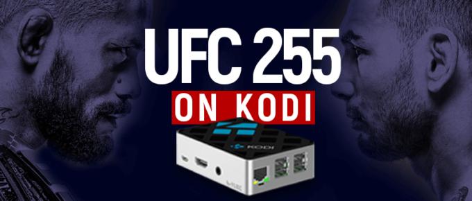 Watch UFC 255 on Kodi