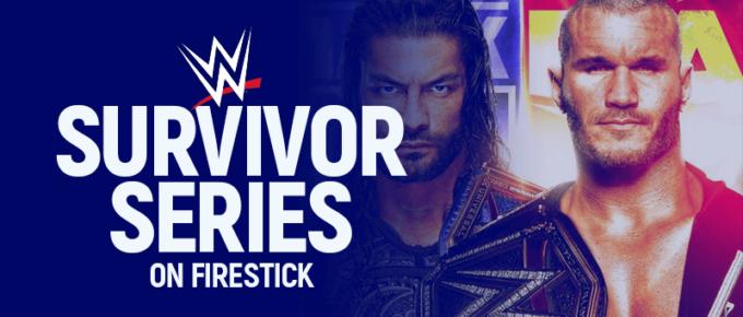 Watch WWE Survivor Series on Firestick