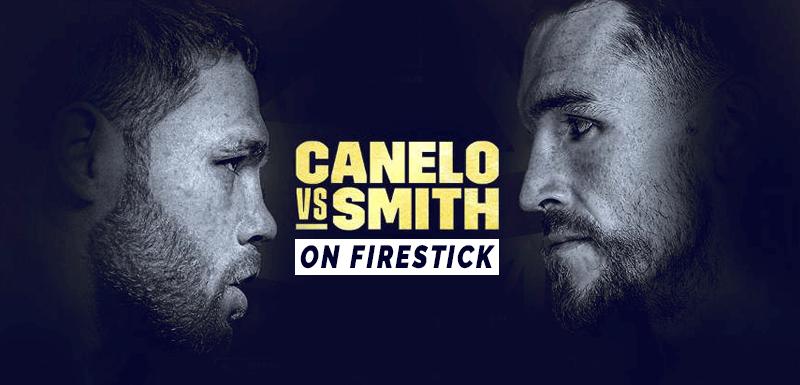 Watch Alvarez vs Smith on Firestick