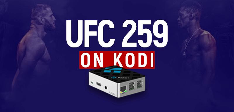 UFC 259 On Kodi
