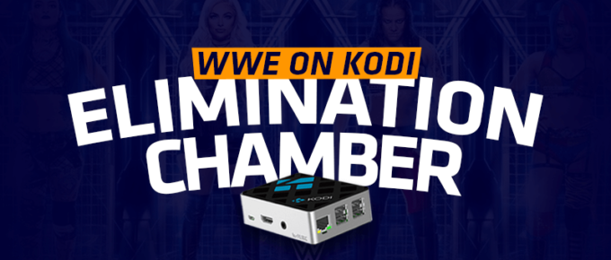 WWE Elimination Chamber on Kodi