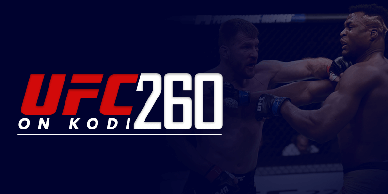 UFC 260 On Kodi