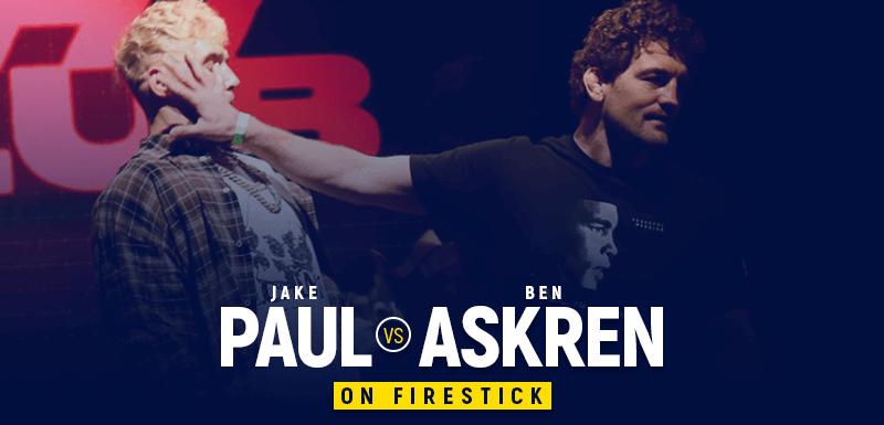 Watch Jake Paul vs Ben Askren on Firestick