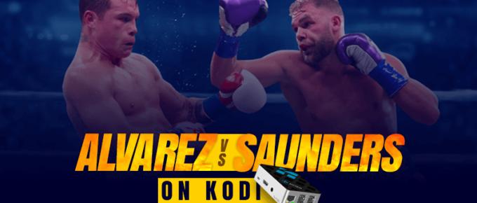 Watch Canelo Alvarez vs Billy Joe Saunders on Kodi