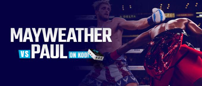 Watch Floyd Mayweather vs Logan Paul on Kodi