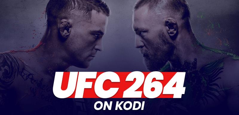 Watch UFC 264 on Kodi