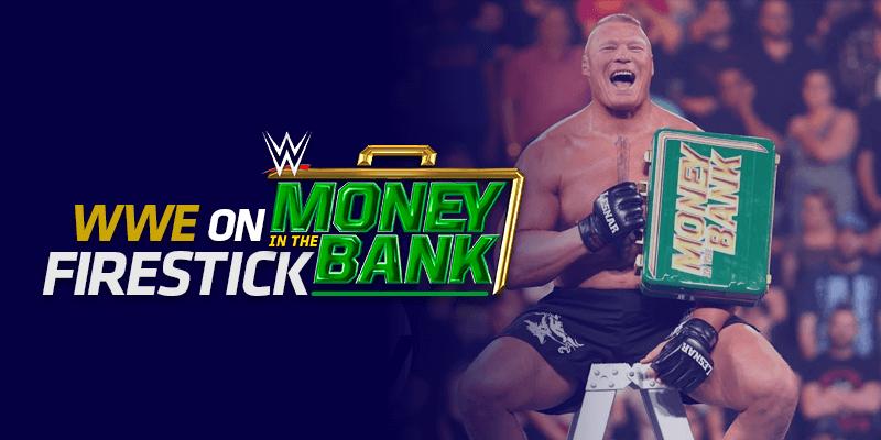 WWE Money in the Bank on Firestick