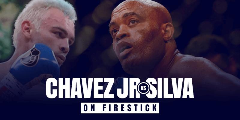 Watch Julio Cesar Chavez Jr. vs Anderson Silva on Firestick