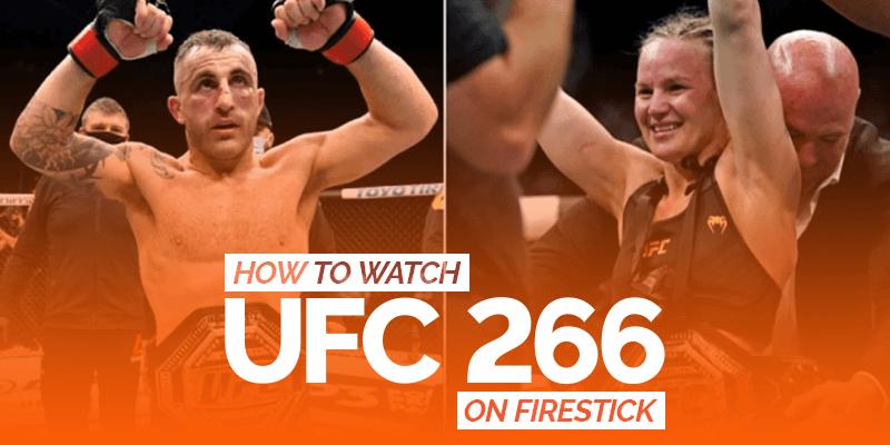 Watch UFC 266 on Firestick