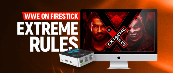 WWE Extreme Rules on Firestick