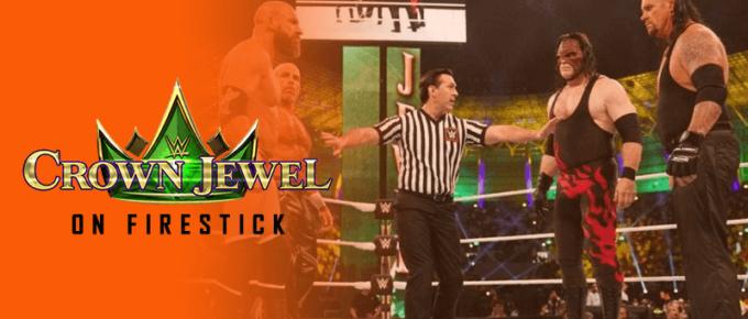 WWE Crown Jewell on Firestick